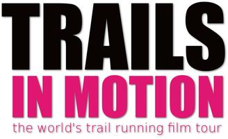 Trails In Motion Film Festival, presented by...