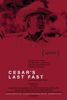 Indocumentales: Cesar's Last Fast (Rescheduled)