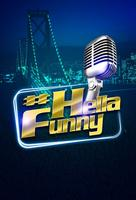 #HellaFunny Comedy Show and BAR CRAWL and Meet & Greet!