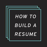 How to Build a Resume: Portfolio Prep Week