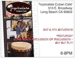 Tropicalata Cuban Cafe - Shy But Flyy - LB Percussion...