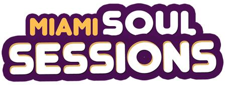 MIAMI SOUL SESSIONS Featuring RC & THE GRITZ
