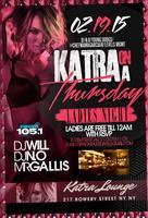 "Katra On Thursday ""Ladies Night Edition"""