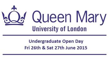 Queen Mary, Undergraduate Open Day