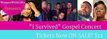 2015 I SURVIVED Gospel Concert