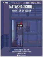 NYU Game Center Lecture Series presents Natasha Schull