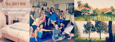 Yoga, Food & Wine Mini Spring Holiday with Laura &...