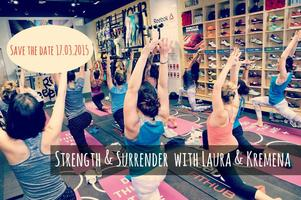 Strength & Surrender II with Laura & Kremena