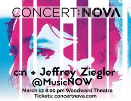 concert:nova + Jeffrey Zeigler @ MusicNOW