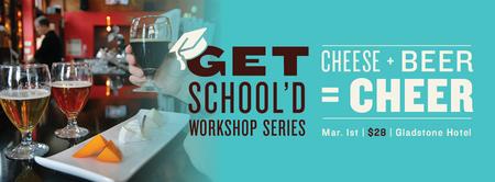 Cheese + Beer (= Cheer!) Pairing | Get School'd Series