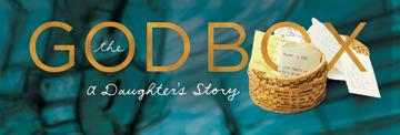 The God Box: A Daughter's Story an internationally...