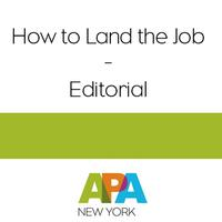 How to Land the Job - Editorial