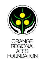Orange Regional Arts Foundation Celebrating 30 years