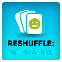 RESHUFFLE - motivation