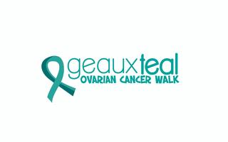 Geaux Teal: Ovarian Cancer Walk
