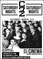 Saturday 03/09/13 w/ DJ CINEMA, Free Admission Until...