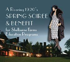 Shelburne Farms Spring Soiree & Benefit