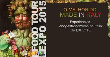 FOOD TOUR EXPO 2015: EXPERIÊNCIAS ENOGASTRONÔMICAS NA...