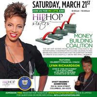 MC Lyte and Hip Hop Sisters Money Building Coalition...