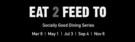 EAT 2 FEED TO - SOLD OUT