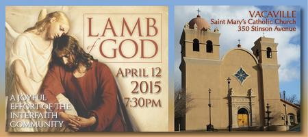2015 LAMB OF GOD Easter Oratorio - VACAVILLE