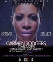 "We Love Soul Carmen Rodgers ""Stargazer"" Listening Party"