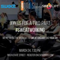 #Sweatworking at SWEAT Chicago and Yoga Six