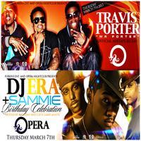 Travis Porter Thursday at Opera