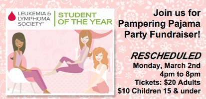 Pampering PJ Party for Leukemia & Lymphoma Society