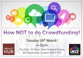 How NOT to do Crowdfunding!