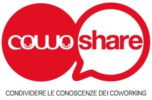 CowoShare1 - Condividere le conoscenze dei Coworking:...