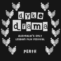 DYKE DRAMA FILM FESTIVAL 2015