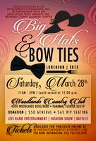 3rd Annual Big Hats & Bow Ties Luncheon