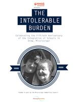 The Intolerable Burden - The 50th Anniversary of the...
