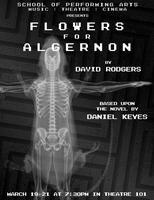 FLOWERS FOR ALGERNON March 19-21 (free)