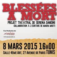BLESSÉES À MORT à Tunis