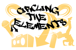 Circling The Elements: Histories & Stories of Hip Hop