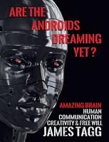 Are the Androids Dreaming Yet? Artificial Intelligence...