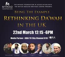 Being the Example - Rethinking Da'wah in the UK