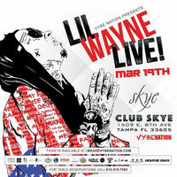 LIL WAYNE Live @ Club Skye (Thursday March 19th, 2015)