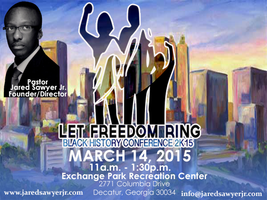 Let Freedom Ring Black History Conference 2K15