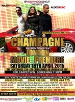 LONDON PREMIERE OF NOLLYWOOD MOVIE - CHAMPAGNE...
