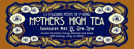 3rd Biennial Mother's High Tea