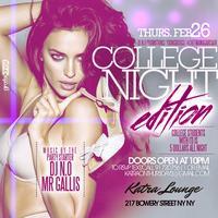 "Katra On Thursday ""College Night Edition"""