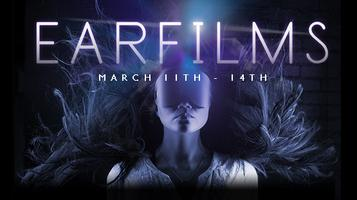 EarFilms Saturday March 14th 8:00PM
