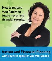 Autism & Financial Planning with keynote speaker Gail...