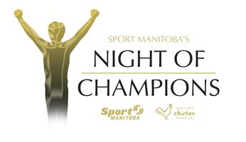 Sport Manitoba's Night of Champions presented by...