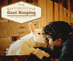 Goat Keeping 101 with Oak Leaf Dairy