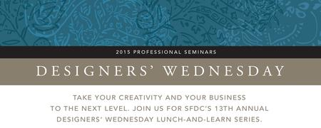 13th Annual Designers' Wednesday Series 2015