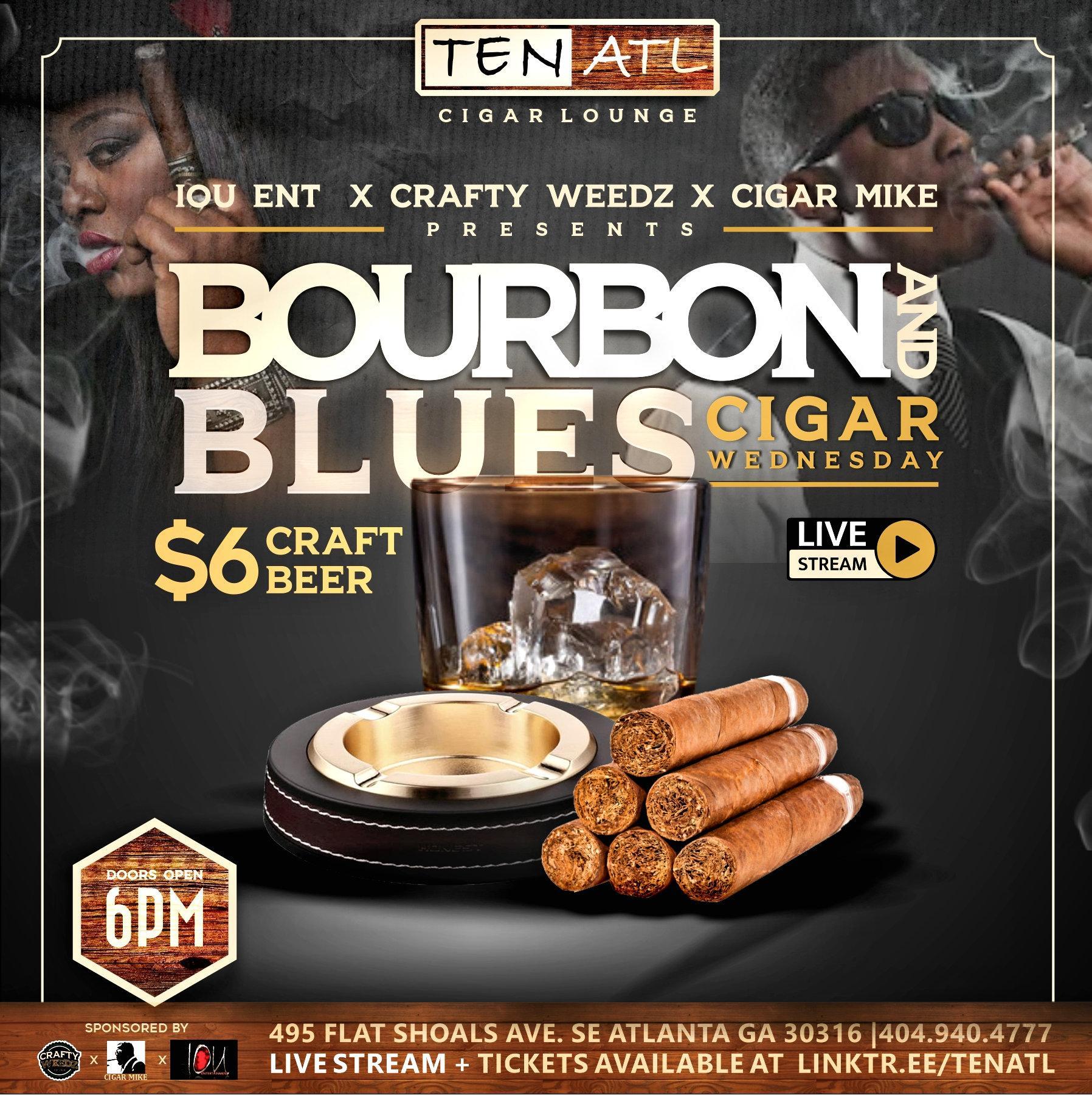 Wednesday: Boubon & Blues Cigar Lounge